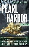Pearl Harbor: Japans Angriff und der Kriegseintritt der USA