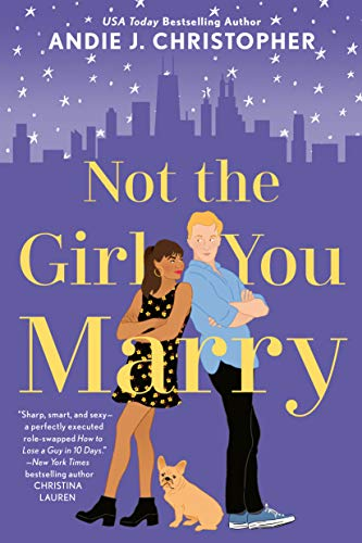 Not the Girl You Marry by [Christopher, Andie J.]