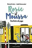 Rosie et Moussa, Tome 2 : Une lettre de papa