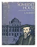 Somerset House: Four Hundred Years of History