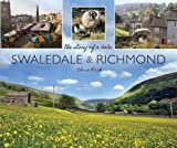 Swaledale and Richmond: the story of a Dale