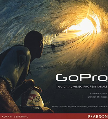 GoPro. Guida al video professionale