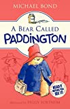 A Bear Called Paddington [Lingua inglese]