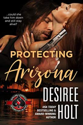 Protecting Arizona (Special Forces: Operation Alpha) by [Holt, Desiree, Alpha, Operation]
