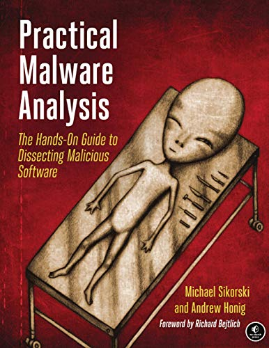 Practical Malware Analysis - The Hands-On Guide to Dissecting Malicious Software