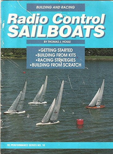 Building and Racing Radio Control Sailboats/Rc Performance Series No. 10