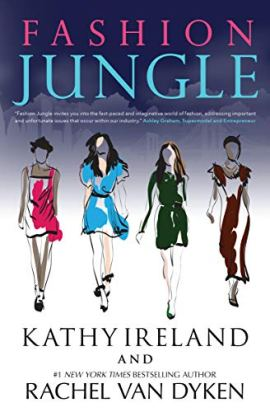 Fashion Jungle by [Ireland, Kathy, Van Dyken, Rachel]