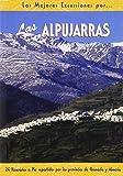 Las Alpujarras (Las Mejores Excursiones Por...)