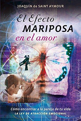 El Efecto Mariposa En El Amor (PSICOLOGÍA)