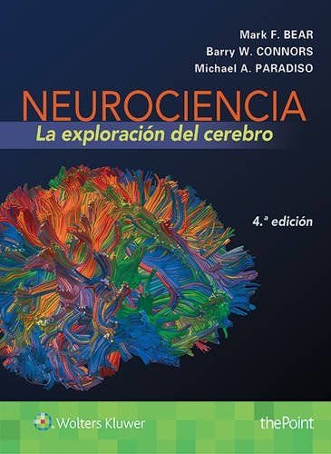 Neurociencia. La exploración del cerebro (4ª ed. - 2016)