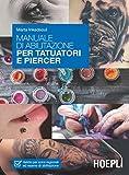 Manuale di abilitazione per tatuatori e piercer