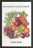 The Helmsley Walled Garden Cook Book