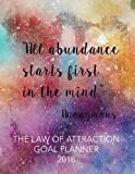"The Law of Attraction Goal Planner 2018: 8.5"" x 11""Law Of Attraction Goal Setting Monthly Daily Weekly Diary   Planner Calendar Schedule Organizer ... Planner Calendar   2018-2019 Journal Series)"