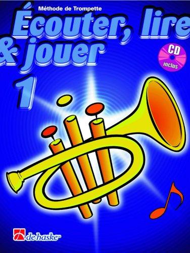 DEHASKE – Curso para aprender a escuchar, leer y tocar la trompeta (Vol. 1), incluye CD (puede no estar en español)
