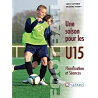 Football, Une saison pour les U15