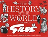 The History of the World According to Giles: 50 years of headlines as seen by the 20th Century's greatest cartoonist