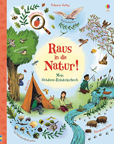 Raus in die Natur!: Mein Outdoor-Entdeckerbuch