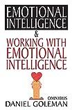 Emotional Intelligence & Working with Emotional Intelligence