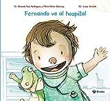 Fernando va al hospital (Castellano - A Partir De 3 Años - Álbumes - Otros Álbumes)