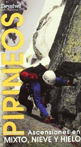 Pirineos - ascensiones en mixto, nieve y hielo