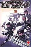 L' Attacco dei Giganti 26 - Shingeki No Kyojin - Planet Manga Italiano
