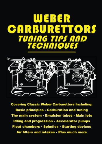 Weber Carburettors Tuning Tips and Techniques (Tuning Tips & Techniques)