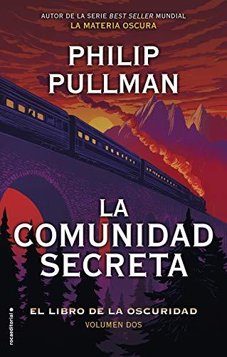 La comunidad secreta (El libro de la oscuridad 2) de Philip Pullman