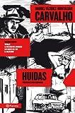 Carvalho: Huidas (volumen independiente)