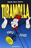 Tiramolla 1952-2002