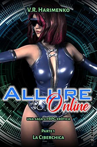 Allure Online: La ciberchica de V.R. Harimenko