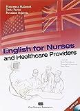 English for nurses and healthcare providers. Con CD Audio