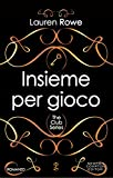 Insieme per gioco (The Club Series Vol. 1)