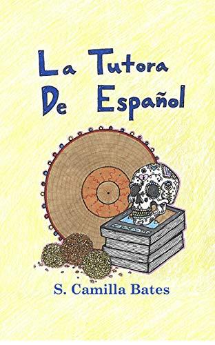 Leer Gratis La tutora de español de S. Camilla Bates