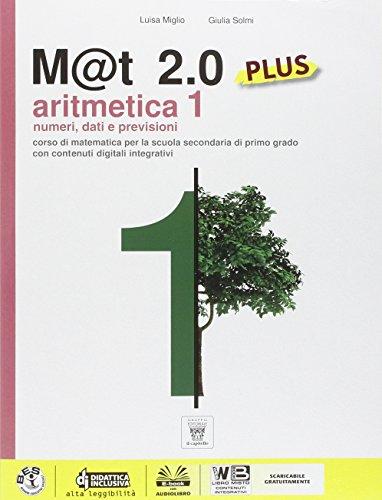 M@t 2.0 plus. Per la Scuola media. Con e-book: 1
