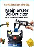Mein erster 3d-Drucker: Von der Kaufentscheidung bis zum 3d-Druck.
