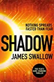 Shadow: The game-changing thriller of 2019