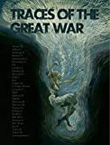Traces of the Great War HC
