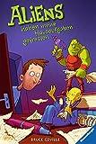 Aliens haben meine Hausaufgaben gefressen (Kinderliteratur)