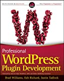 Professional WordPress Plugin Development (English Edition)