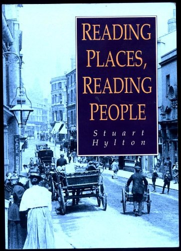 Reading Places, Reading People: An Illustrated History of the Town