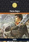 Flecha Negra (Biblioteca universal. Clásicos en versión integra)