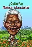 Quien Fue Nelson Mandela? (Quien Fue...? / Who Was...?)