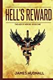 Hell's Reward: Volume 1 (The Age of Heroes)