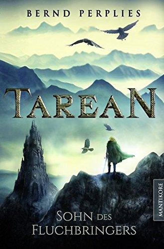 Tarean 1 - Sohn des Fluchbringers: Illustrierte Jubiläumsausgabe