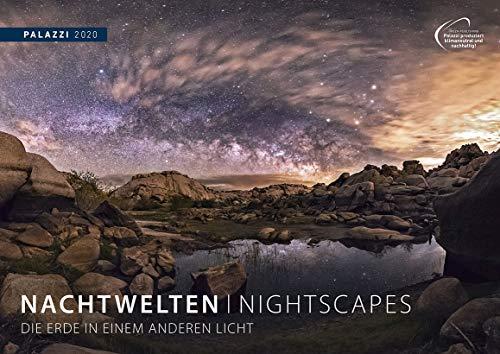 NACHTWELTEN 2020: NIGHTSCAPES - Kalender-Format 70 x 50 cm - Nacht-Fotografie - Sternen-Himmel - Milchstraße - Astronomie-Kalender Posterkalender - Wandkalender