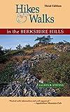Hikes & Walks in the Berkshire Hills [Lingua Inglese]