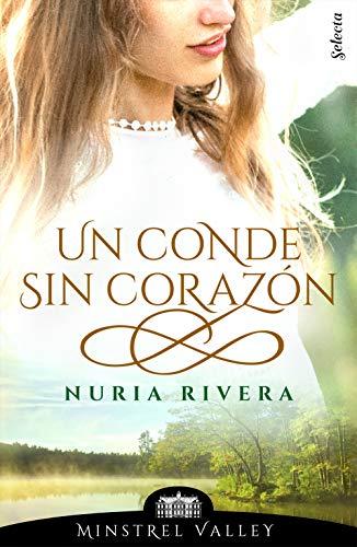 Un conde sin corazón (Minstrel Valley 5) de Nuria Rivera