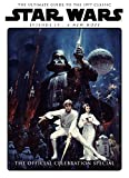 Star Wars Episode IV A New Hope The Official Celebration Special