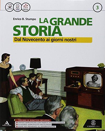 La grande storia. Per la Scuola media. Con e-book. Con espansione online. Con 2 libri: Grandi temi...