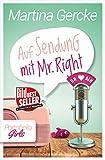 Auf Sendung mit Mr Right